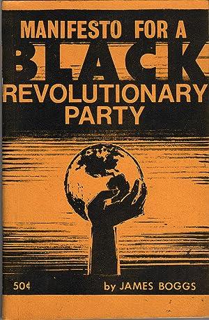 Manifesto for a Black Revolutionary Party: Boggs, James