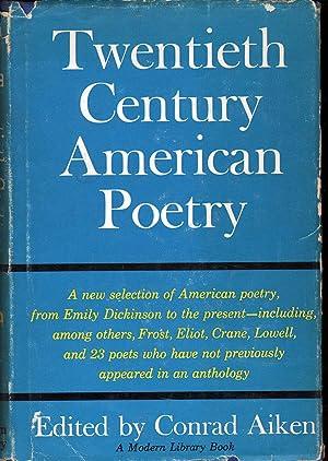 Twentieth Century American Poetry: Aiken, Conrad, Ed.