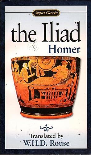 Iliad: Homer;Rouse, W. H.