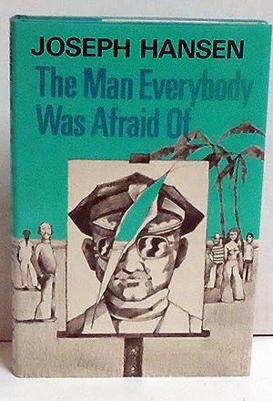 The Man Everybody Was Afraid Of: Joseph Hansen
