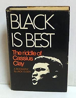 Black is Best: The Riddle of Cassius Clay