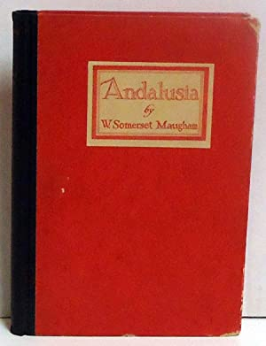 Andalusia: Sketches and Impressions: Maugham, W Somerset