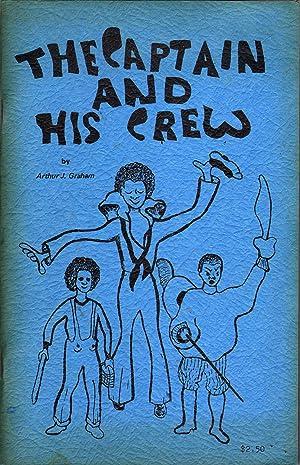 The Captain and His Crew: Graham, Arthur J.