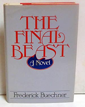 The Final Beast: Buechner, Frederick