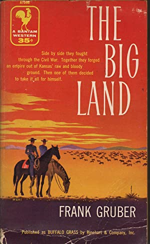 The Big Land: Gruber, Frank
