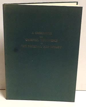 A Catalogue of Oriental Periodicals in The National Art Library: Galbraith, Bruce D.