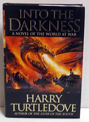Into the Darkness (World at War, Book 1): Turtledove, Harry