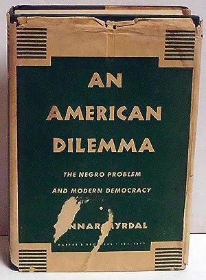 An American Dilemma: The Negro Problem and Modern Democracy: Myrdal, Gunnar