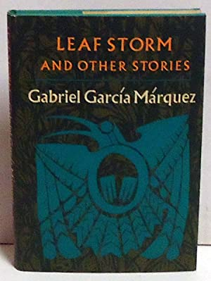 Leaf Storm and Other Stories: Marquez, Gabriel Garcia