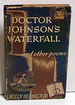 Doctor Johnson's Waterfall and Other Poems: Bevington, Helen