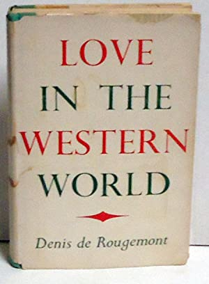 Love in the Western World: De Rougemont, Denis