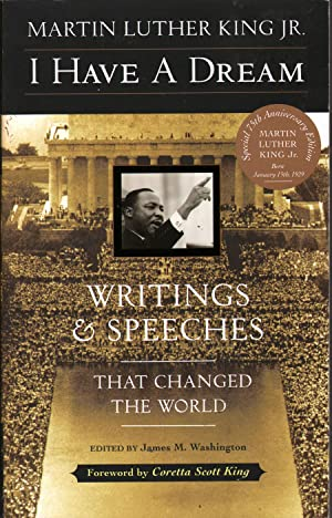 I Have a Dream: Writings and Speeches: King, Martin Luther,