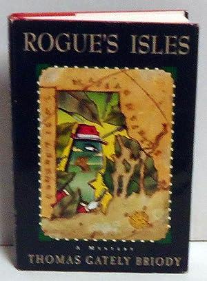 Rogue's Isles: Briody, Thomas Gately