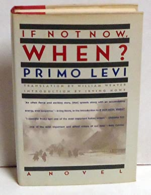 If Not Now, When?: Levi, Primo
