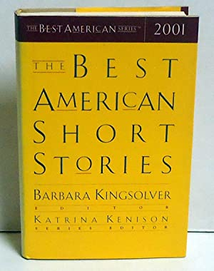 The Best American Short Stories 2001: Kingsolver, Barbara, Ed.