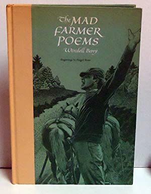 The Mad Farmer Poems: Berry, Wendell