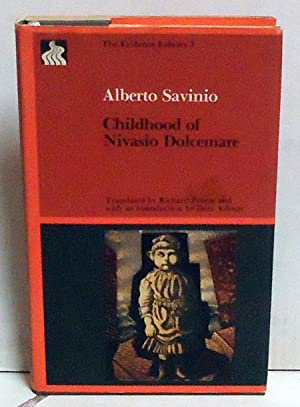 Childhood of Nivasio Dolcemare (The Eridanos Library 3): Alberto Savinio
