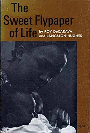 The Sweet Flypaper of Life: DeCarava, Roy and Langston Hughes