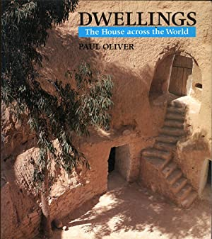 Dwellings: The House Across the World: Oliver, Paul