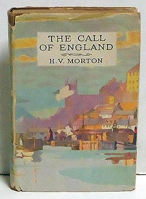 The Call of England: Morton, H.V.