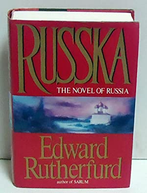 Russka: The Novel of Russia: RUTHERFORD, EDWARD