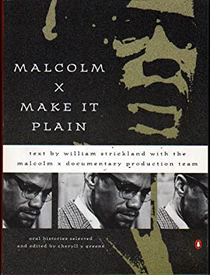 Malcolm X: Make It Plain: Strickland, William; Malcolm X Documentary Prod.