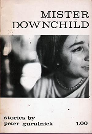 Mister Downchild: Stories: Guralnick, Peter