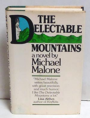 The Delectable Mountains: A Novel: Malone, Michael