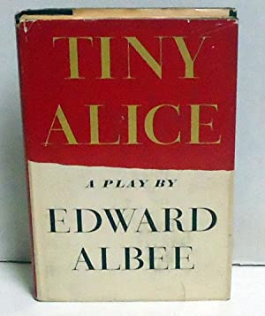 Tiny Alice: A Play: Albee, Edward