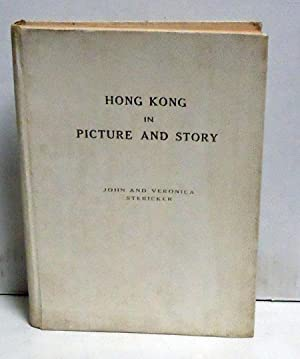 Hong Kong in Picture and Story: Stericker, John and Veronica