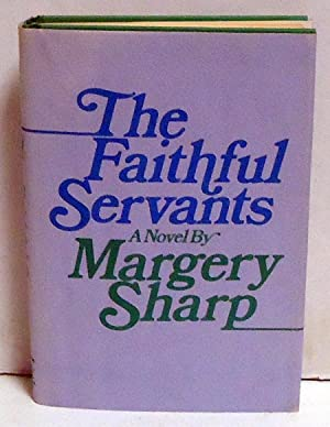 The Faithful Servants: Sharp, Margery