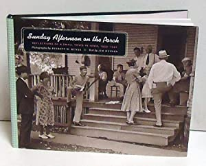 Sunday Afternoon on the Porch: Reflections of a Small Town in Iowa, 1939-1942 (Bur Oak Book): ...