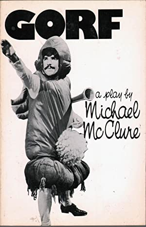 Gorf: Or, Gorf and the Blind Dyke: McClure, Michael