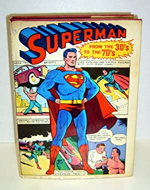 Superman: From the 30's to the 70's
