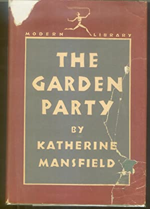 The Garden Party: Mansfield, Katherine