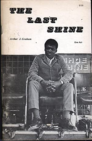 The Last Shine: Graham, Arthur J.