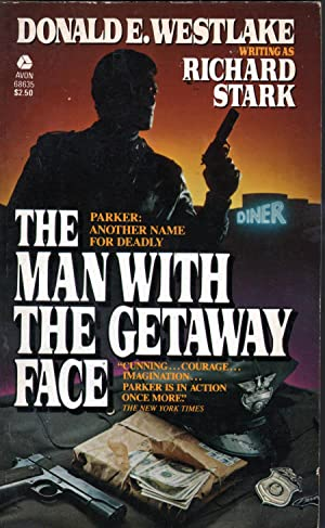 Man With the Getaway Face: Richard Stark; Donald