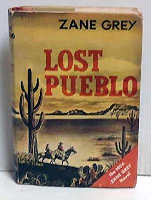 Lost Pueblo: Grey, Zane