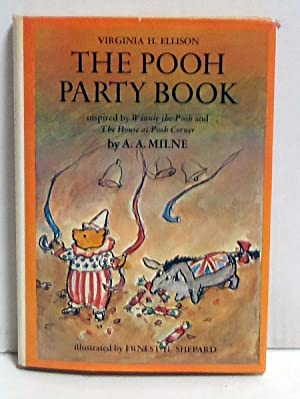The Pooh Party Book (1st Edition): Virginia H. Ellison