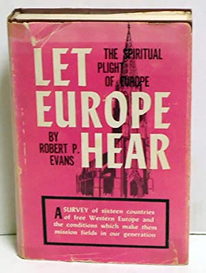 Let Europe Hear: Evans, Robert P.