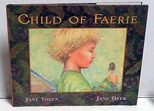 Child of Faerie, Child of Earth: Yolen, Jane