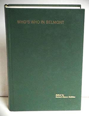 Who's Who in Belmont: Robbins, Samuel Dowse, Ed.