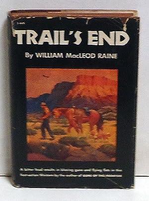 Trail's End: Raine, William MacLeod