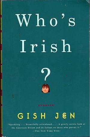 Who's Irish?: Stories: Jen, Gish