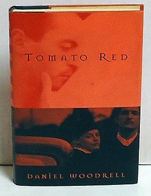 Tomato Red: Woodrell, Daniel