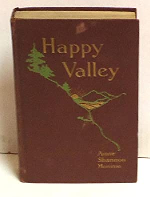 Happy Valley: A Story of Oregon: Monroe, Anne Shannon