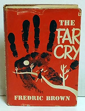 The Far Cry: Brown, Fredric