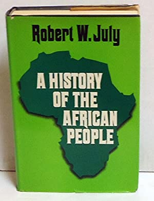 A History of the African People: July, Robert W.