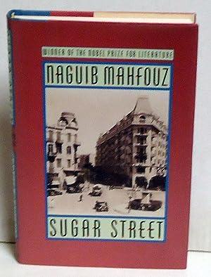 SUGAR STREET: The Cairo Trilogy III: Mahfouz, Naguib
