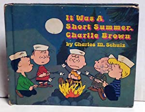 It Was A Short Summer, Charlie Brown: Schultz, Charles M.
